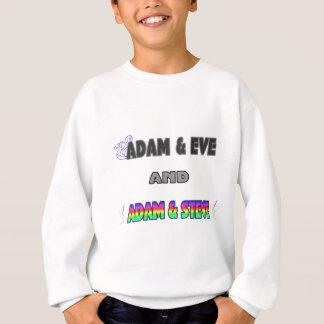 Adam & Eve & Adam & Steve Sweatshirt