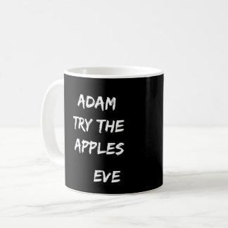Adam, try the apples. Eve Black Mug
