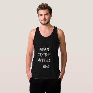 Adam, try the apples. Eve Singlet