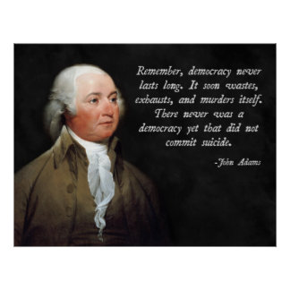 Adams Democracy Quote Poster