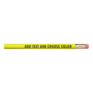 Add Your Custom Text and color - yellow black Pencil