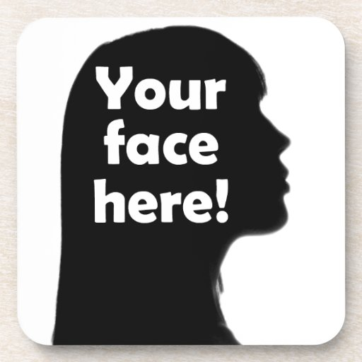 Add Your Face Here Beverage Coasters