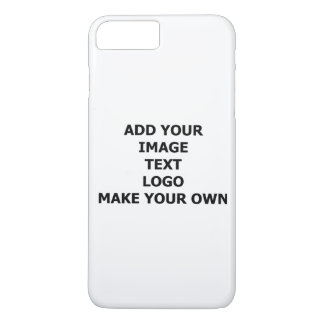 Add Your Own Image, Name, Text Or Logo If You Want iPhone 7 Plus Case
