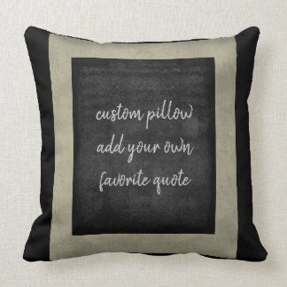 add your own quote pillow for custom decor in grey