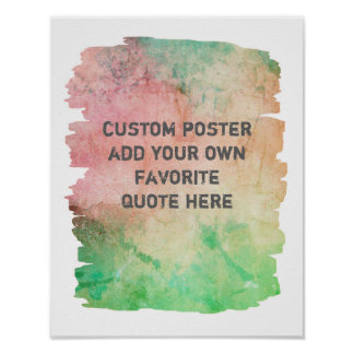 add your own quote poster abstract  watercolor