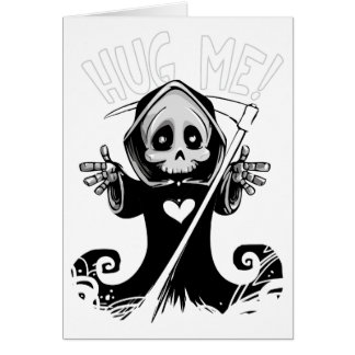 Add Your Own Text: Grim Reaper Hug Card
