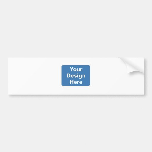 Add Your Personal Design Here Bumper Stickers