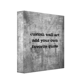 add your quote custom canvas art shabby chic grey