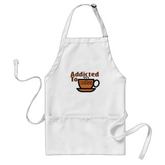 Addicted To Coffee . Standard Apron