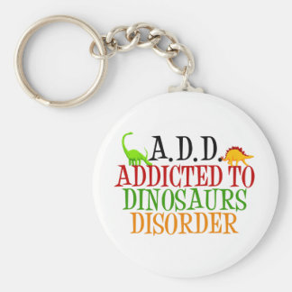 Addicted to Dinosaurs Disorder Key Ring