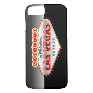 Addicted to Las Vegas, Nevada Funny Sign iPhone 7 Case