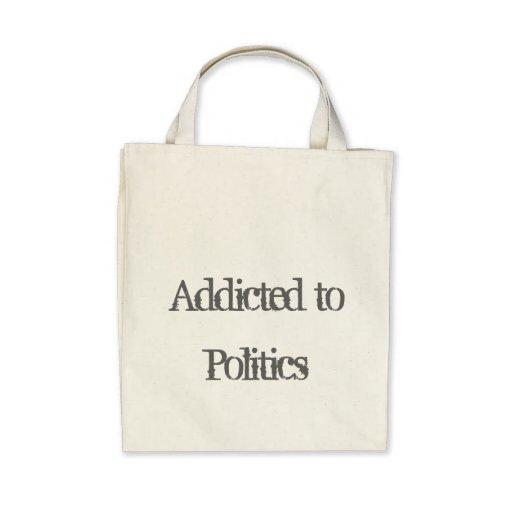 Addicted to Politics Tote Bag