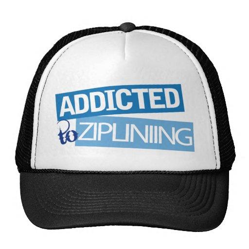 Addicted to Ziplining Hat
