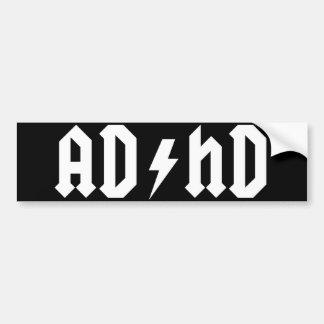 ADHD bumper sticker