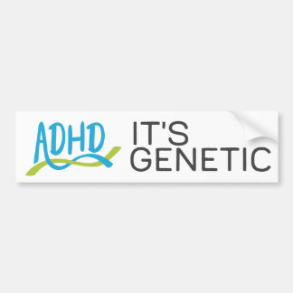 ADHD DNA - It's Genetic Bumper Sticker