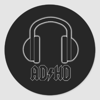ADHD Headphones Back in Black (ACDC Parody)Sticker Classic Round Sticker