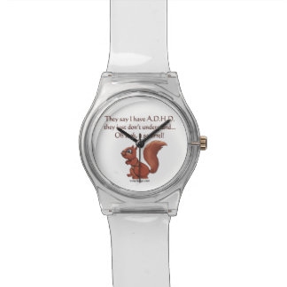 ADHD Squirrel Humor Watches