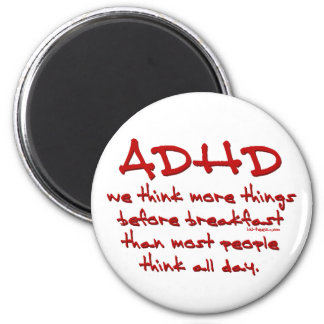 ADHD Think More 6 Cm Round Magnet