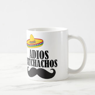 adios bitchachos coffee mug