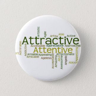 Adjectives to describe yourself starts with A 6 Cm Round Badge