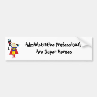 Administrative Professional Super Hero (Blonde) Bumper Sticker
