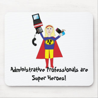 Administrative Professional Super Hero Mousepad