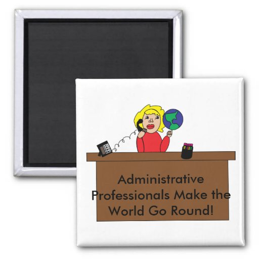 Administrative Professionals World Magnet