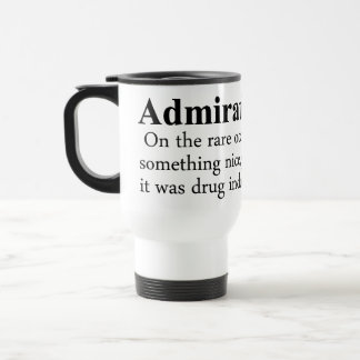 Admiration Definition Stainless Steel Travel Mug