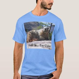 Admit It...I'm Cute. Marmot T-shirt