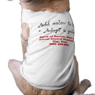 Adopt a Golden Retriever Dog Shirt