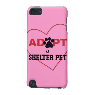Adopt a Shelter Pet iPod Touch 5G Cases