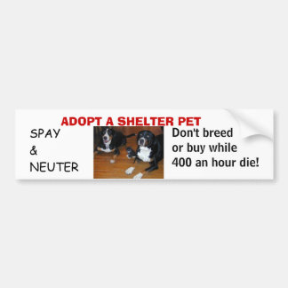 ADOPT A SHELTER PET, spay neuter Bumper Sticker