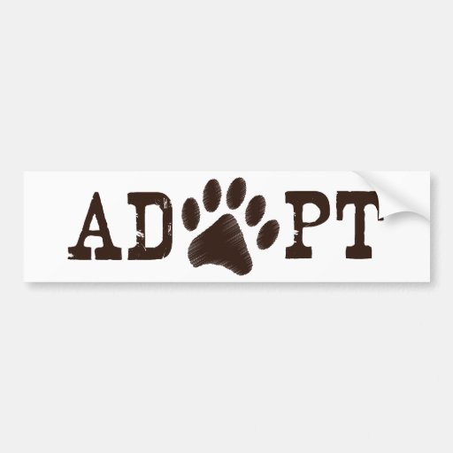 Adopt an animal bumper stickers