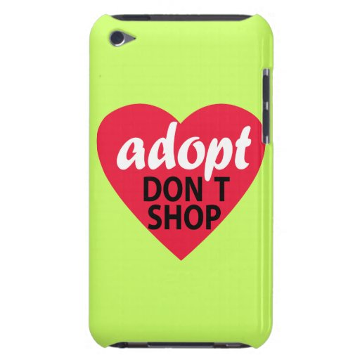 Adopt Dont Shop Case-Mate iPod Touch Case