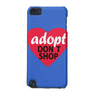 Adopt Dont Shop iPod Touch 5G Covers