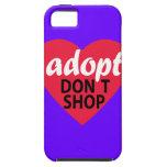 Adopt Dont Shop iPhone 5 Case