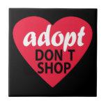 Adopt Dont Shop Tiles