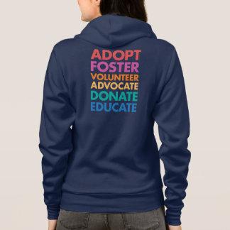 Adopt Foster Volunteer Advocate Donate Educate Hoodie