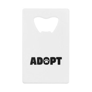 Adopt Rescue Dog Credit Card Bottle Opener