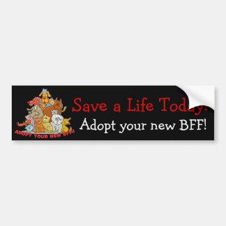 Adopt Your New BFF! Bumper Sticker
