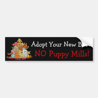Adopt Your New BFF! NO Puppy Mills! Bumper Sticker