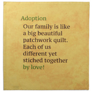 Adoption is a Patchwork Napkin