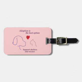 Adoption is the Best Option Luggage Tag