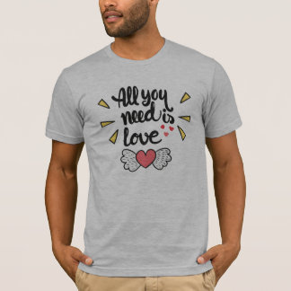 Adorable All You Need is Love | Shirt