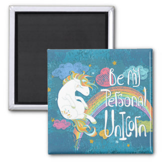Adorable Be My Personal Unicorn | Magnet