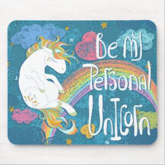 Adorable Be My Personal Unicorn | Mousepad