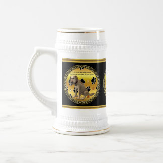 Adorable dog sitting with a cute fun quote beer stein