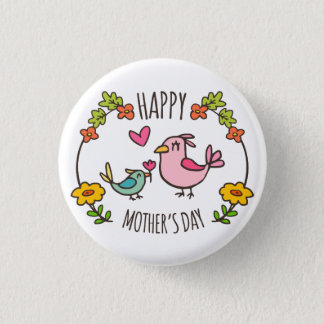 Adorable Happy Mother's Day Pin Button