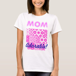 Adorable Mom T-Shirt
