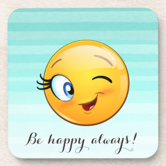 Adorable Winking Smiley Emoji Face-Be happy always Coaster